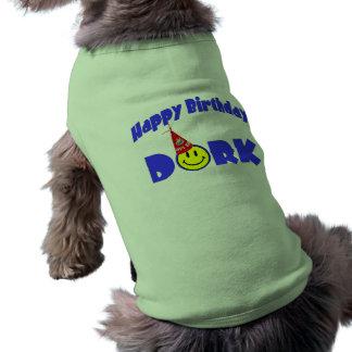 Happy Birthday Dork Party Hat Dog T Shirt