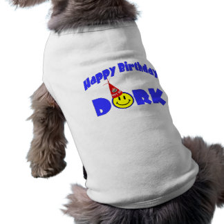 Happy Birthday Dork Party Hat Sleeveless Dog Shirt