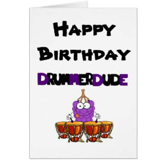 Happy Birthday Drummer Dude Card