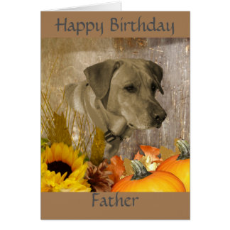 Happy Birthday Father Harvest Lab Greeting Card