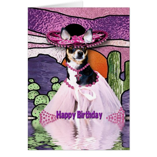 HAPPY BIRTHDAY - Feliz Cumpleaños - CHIHUAHUA Card