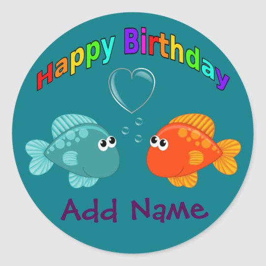 Happy Birthday Fish, Heart, Personalised. Classic Round Sticker