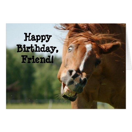 Happy Birthday Friend_Funny Horse Greeting Card