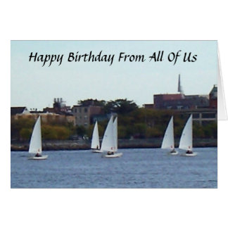 HAPPY BIRTHDAY FROM ALL OF US SAILBOAT STYLE GREETING CARD
