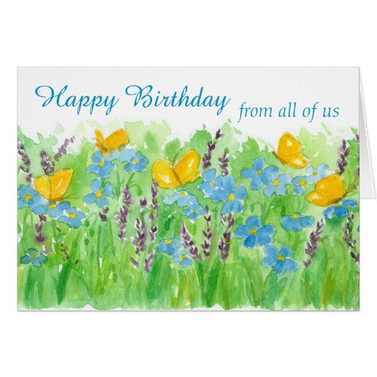 Happy Birthday From All Of Us Watercolor Flowers