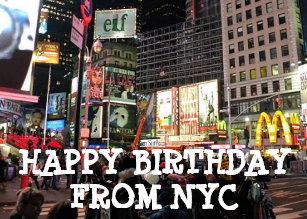 Happy Birthday From NYC Humorous Card