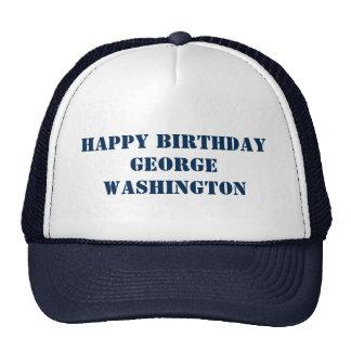 Happy BIRTHDAY George Washington GeorgeWASHINGTON Cap