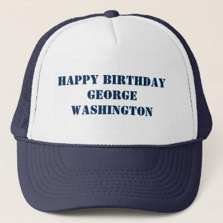 Happy BIRTHDAY George Washington GeorgeWASHINGTON Trucker Hat