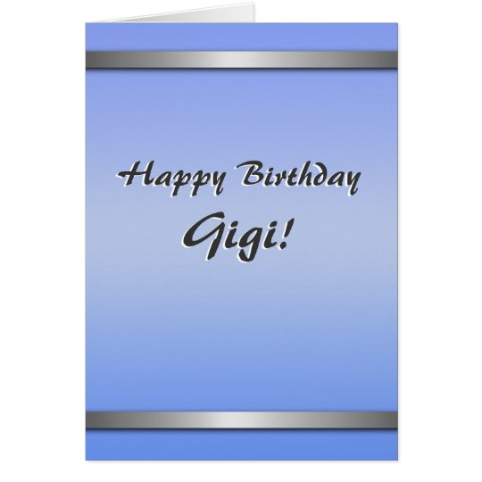 Happy Birthday Gigi card (simple, blank on inside)