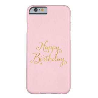 Happy Birthday Gold Faux Glitter Metallic Sequins Barely There iPhone 6 Case