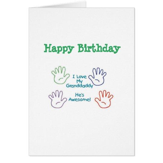 Happy Birthday Granddaddy - Hands Card