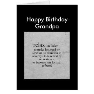 Happy Birthday Grandpa definition of Relax Humor Greeting Card