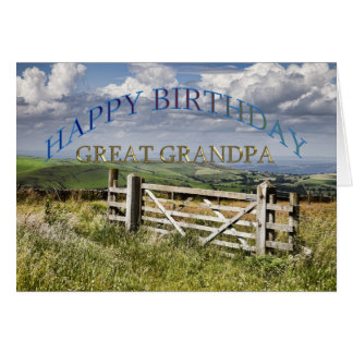 Happy Birthday Great Grandpa landscape with a gate Greeting Card