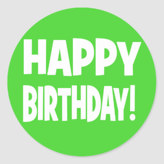"""HAPPY BIRTHDAY"" Green/White Round Sticker"