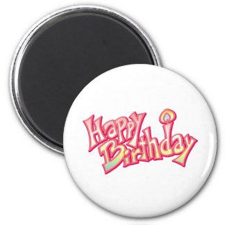Happy Birthday Happy anniversary 6 Cm Round Magnet