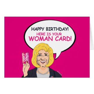 Happy Birthday, Here is your Woman Card! Note Card