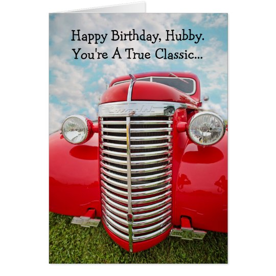 Happy Birthday Husband True Classic Car Card