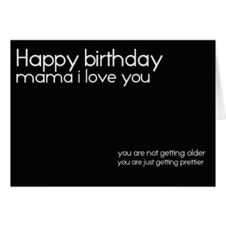 happy birthday i love you mama birthday card