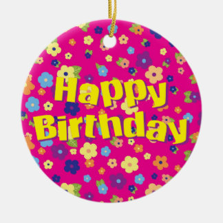 Happy Birthday in Flowers Christmas Ornament