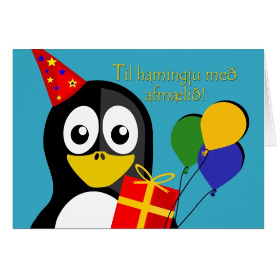 Happy Birthday in Icelandic, Cute Penguin Card