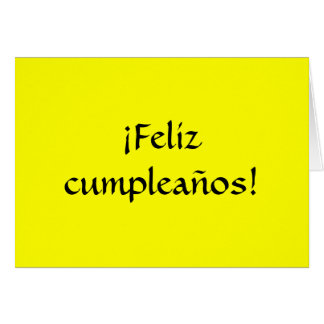 Happy Birthday in Spanish! Greeting Card