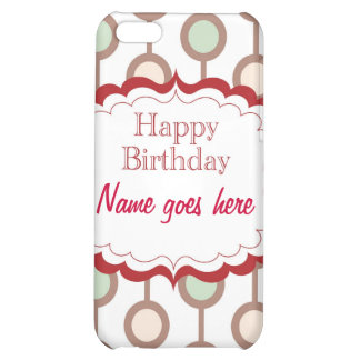 Happy Birthday iPhone 5C Cases