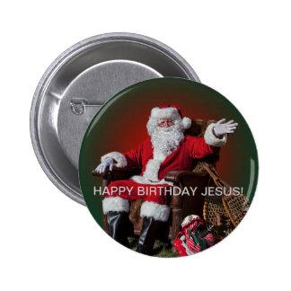 HAPPY BIRTHDAY JESUS! 6 CM ROUND BADGE
