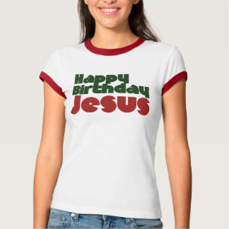 Happy Birthday Jesus Christmas T-Shirt