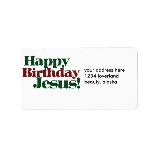Happy Birthday Jesus it's Christmas Address Label