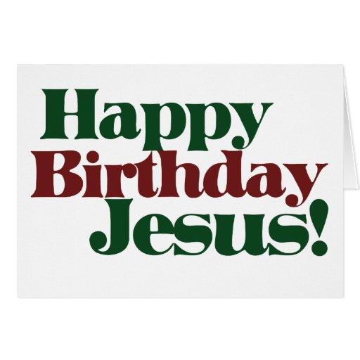 Happy Birthday Jesus it's Christmas Cards