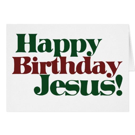 Happy Birthday Jesus it's Christmas Card