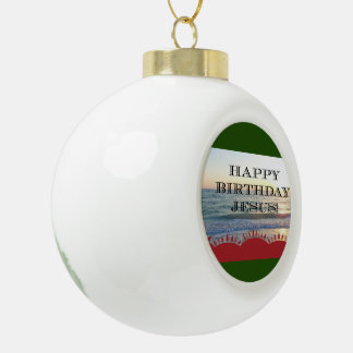 Happy Birthday Jesus Over the Ocean Ceramic Ball Christmas Ornament