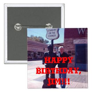 Happy Birthday, Jim!!! 15 Cm Square Badge