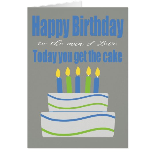 Happy Birthday Man I Love Funny Birthday Card
