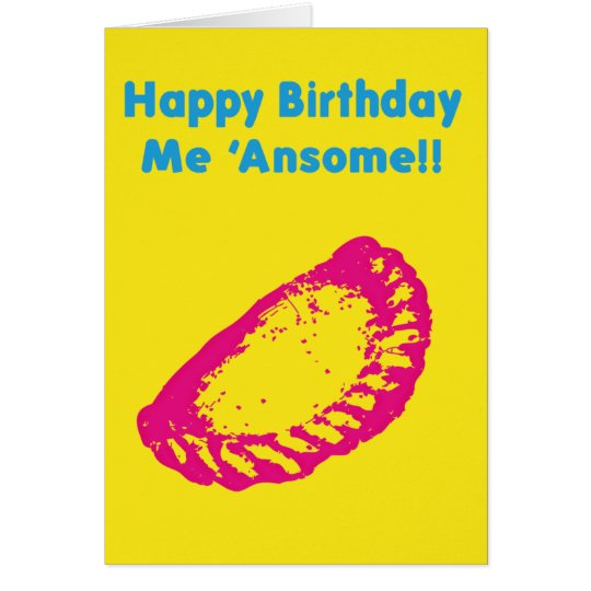 Happy Birthday me Ansome Card