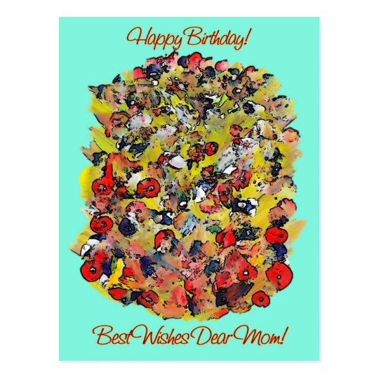 Happy Birthday Mom Bouquet Of Painted Flowers Postcard