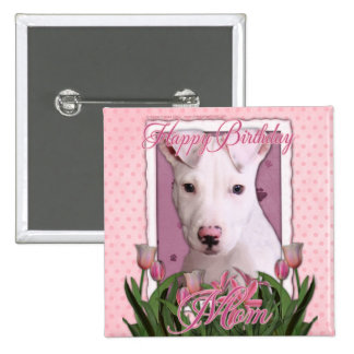 Happy Birthday Mom - Pitbull - Petey 15 Cm Square Badge