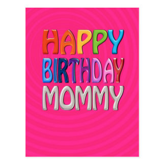 Happy Birthday Mommy - Happy Colourful Greeting Postcard