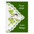 Happy Birthday Mum Chickadee, Bird & Lace Card