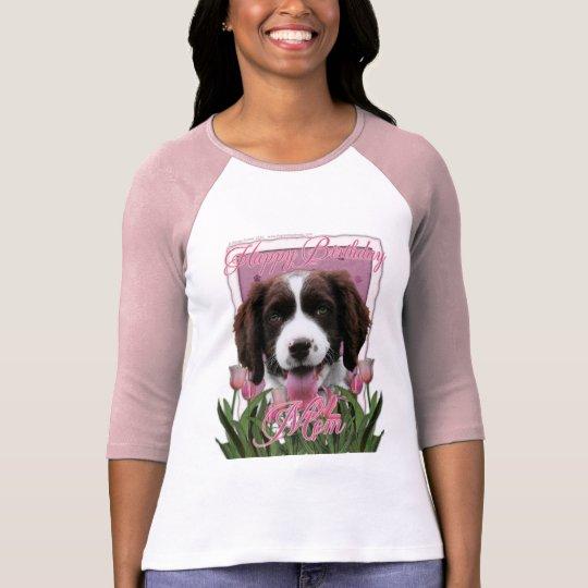 Happy Birthday Mum English Springer Spaniel Baxter T-Shirt