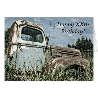 Happy Birthday - Old Antique Beater Truck in Grass Greeting Card