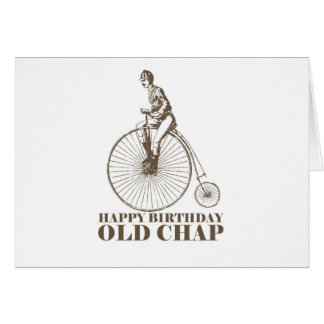 Happy Birthday Old Chap Card
