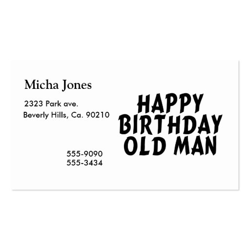 Happy Birthday Old Man Business Cards