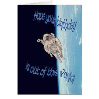 Happy Birthday out of this world astronaut EVA Greeting Card