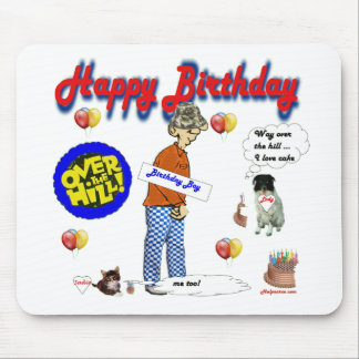 Happy_BirthDay_Over_The_Hill. Mouse Pad