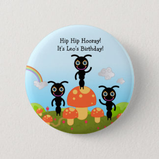 Happy Birthday Party with the ants 6 Cm Round Badge