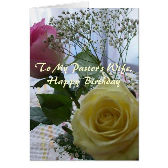 Happy Birthday Pastor's Wife- Roses Card