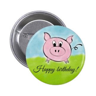 Happy birthday pig 6 cm round badge
