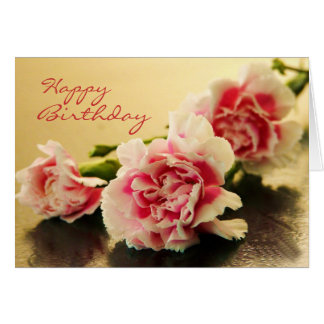 Happy Birthday Pink Carnations Floral Card