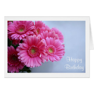Happy Birthday Pink Gerbera Daisies Greeting Card